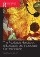 bokomslag The Routledge Handbook of Language and Intercultural Communication