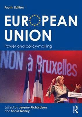 bokomslag European Union: Power and Policy-Making