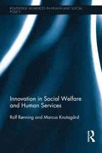 bokomslag Innovation in Social Welfare and Human Services