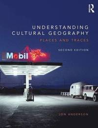 Understanding cultural geography - places and traces