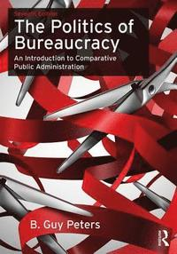 bokomslag The Politics of Bureaucracy