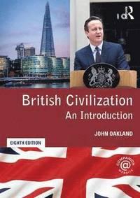 bokomslag British Civilization: An Introduction
