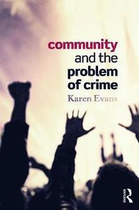 bokomslag Community and the Problem of Crime