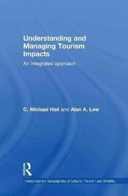 Understanding and Managing Tourism Impacts 1