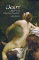 bokomslag Desire: A History of European Sexuality