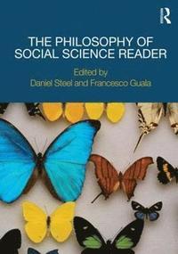 bokomslag The Philosophy of Social Science Reader