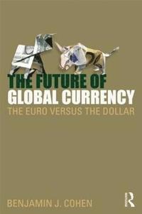 bokomslag The Future of Global Currency