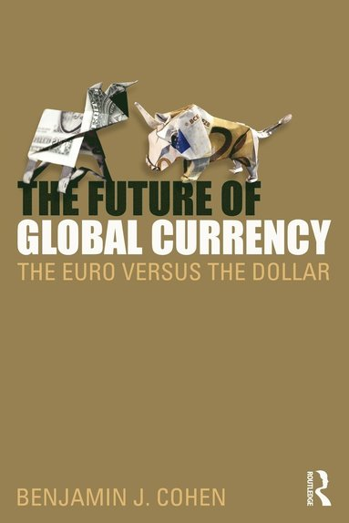 bokomslag The Future of Global Currency