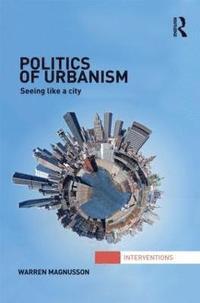 bokomslag Politics of Urbanism