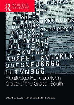 bokomslag The Routledge Handbook on Cities of the Global South