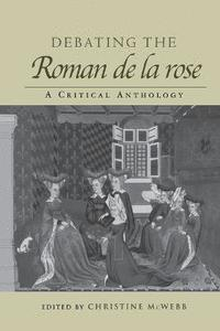bokomslag Debating the Roman de la Rose