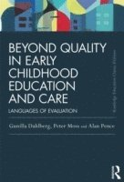 bokomslag Beyond Quality in Early Childhood Education and Care