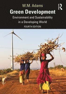 bokomslag Green Development: Environment and Sustainability in a Developing World