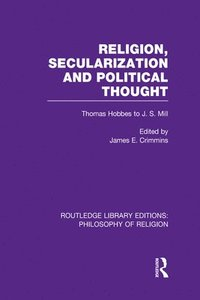 bokomslag Religion, Secularization and Political Thought