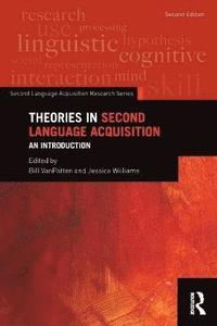 bokomslag Theories in Second Language Acquisition: An Introduction