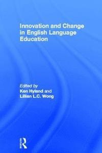 bokomslag Innovation and change in English language education