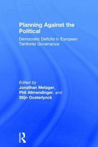 bokomslag Planning Against the Political