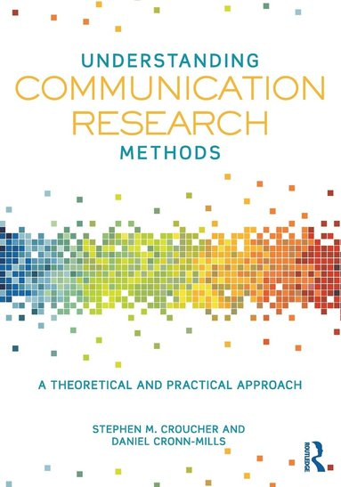 bokomslag Understanding Communication Research Methods