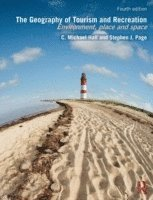 bokomslag Geography of tourism and recreation - environment, place and space