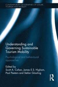 bokomslag Understanding and Governing Sustainable Tourism Mobility