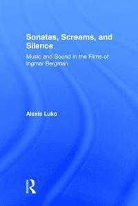 bokomslag Sonatas, Screams, and Silence