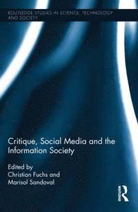 bokomslag Critique, Social Media and the Information Society