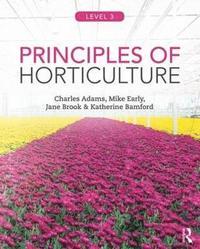 bokomslag Principles of Horticulture: Level 3