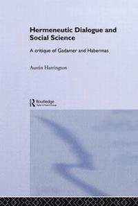 bokomslag Hermeneutic Dialogue and Social Science