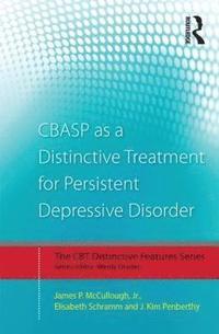 bokomslag CBASP as a Distinctive Treatment for Persistent Depressive Disorder