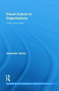 bokomslag Visual Culture in Organizations