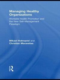 bokomslag Managing Healthy Organizations