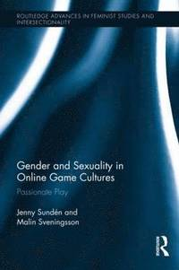 bokomslag Gender and Sexuality in Online Game Cultures