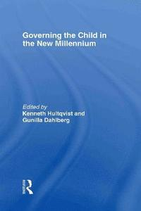 bokomslag Governing the Child in the New Millenium