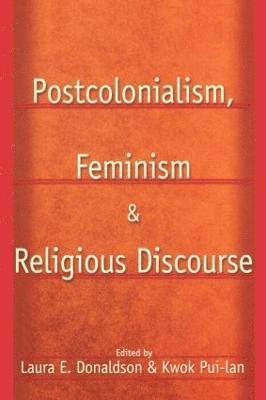 bokomslag Postcolonialism, Feminism and Religious Discourse