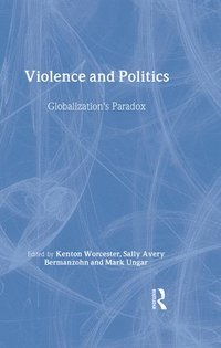 bokomslag Violence and Politics