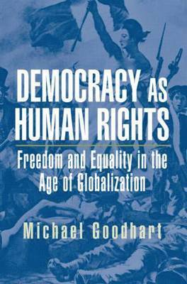 bokomslag Democracy as Human Rights: Freedom and Equality in the Age of Globalization