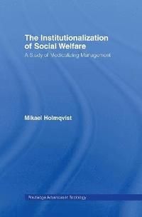 bokomslag The Institutionalization of Social Welfare