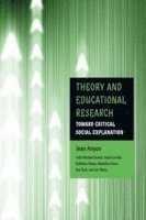 bokomslag Theory and Educational Research: Toward Critical Social Explanation