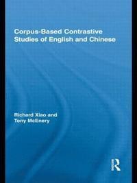 bokomslag Corpus-Based Contrastive Studies of English and Chinese