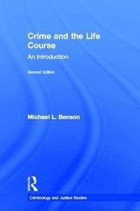 bokomslag Crime and the Life Course