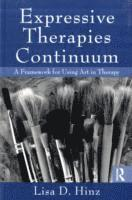 bokomslag Expressive Therapies Continuum: A Framework for Using Art in Therapy