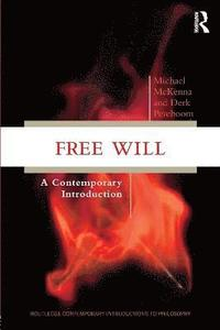 bokomslag Free Will: A Contemporary Introduction