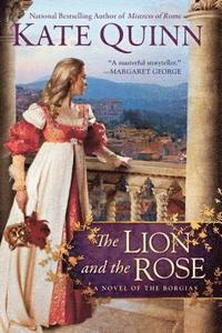 bokomslag The Lion and the Rose