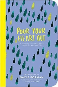 bokomslag Pour Your Heart Out with Gayle Forman