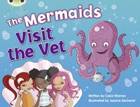 bokomslag Bug Club Blue (KS1) B/1B The Mermaids Visit the Vet 6-pack