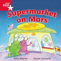 bokomslag Rigby Star Independent Red Reader 13: Supermarket on Mars