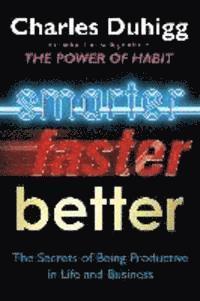 bokomslag Smarter faster better - the secrets of being productive