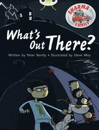 bokomslag Bug Club Independent Fiction Year Two Turquoise B Sharma Family: What's Out There?