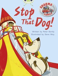 bokomslag Bug Club Independent Fiction Year Two Purple A Sharma Family: Stop That Dog!