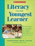 bokomslag Literacy and the Youngest Learner: Best Practices for Educators of Children from Birth to 5